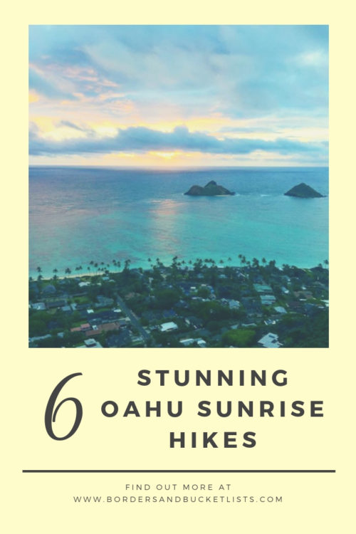 6 Best Oahu Sunrise Hikes Pin #oahu #oahusunrise #oahuhikes #hawaii #hawaiisunrise #hawaiihikes