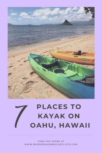 7 Places to Kayak on Oahu #oahu #hawaii #kayaking
