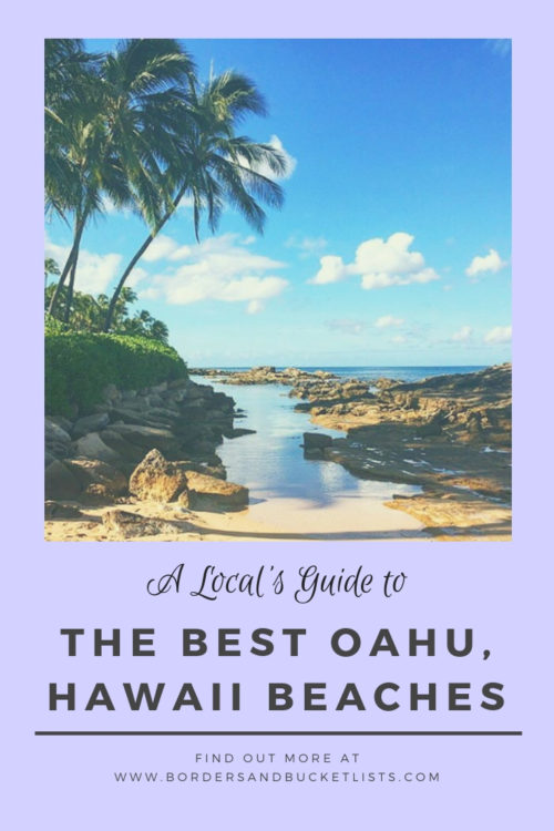 A Local's Guide to the Best Beaches on Oahu #hawaii #oahu #beach #hawaiibeach #oahubeach