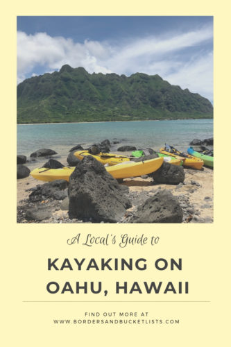 A Local's Guide to Kayaking On Oahu #oahu #hawaii #kayaking
