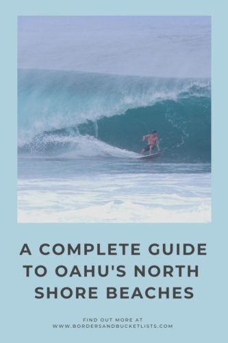 A Complete Guide to Oahu's North Shore Beaches #oahu #oahunorthshore #northshore #hawaii #pipeline #surf