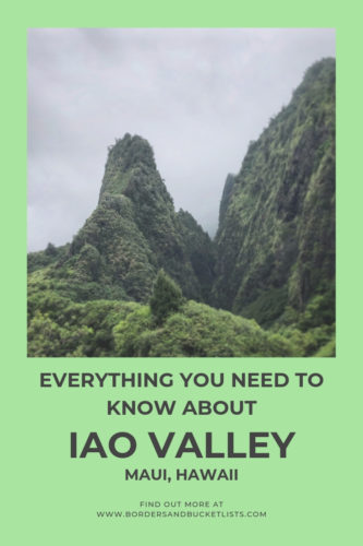 Everything to Know about Iao Valley #maui #hawaii #iaovalley