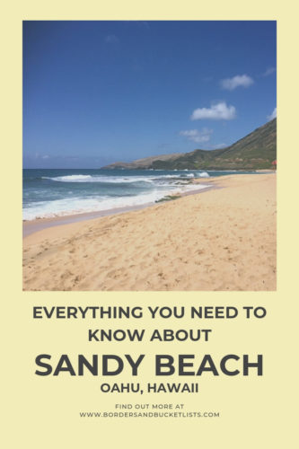 Everything to Know About Sandy Beach, Oahu, Hawaii #oahu #hawaii #hawaiibeach #sandys #sandybeach #travelinspiration