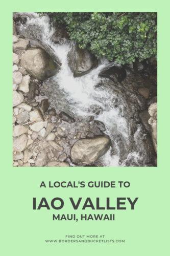 Local's guide to Iao Valley, Maui, Hawaii #maui #hawaii #iaovalley