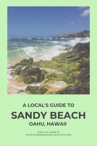 Local's Guide to Sandy Beach, Oahu, Hawaii #oahu #hawaii #hawaiibeach #sandys #sandybeach #travelinspiration