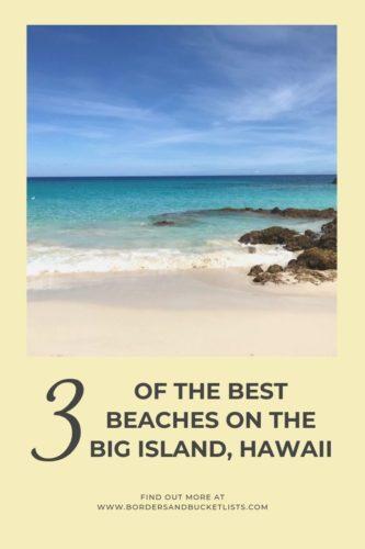3 of the Best Beaches on the Big Island, Hawaii #hawaiibeach #bigisland #hawaii