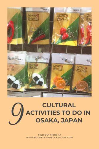 9 Cultural Things to Do in Osaka, Japan #osaka #japan