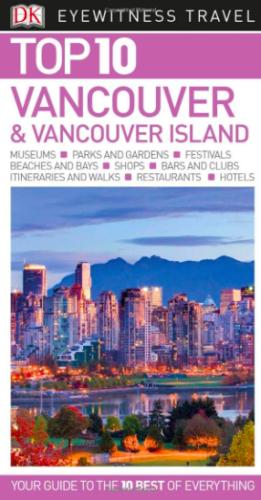 DK Eyewitness Travel Vancouver