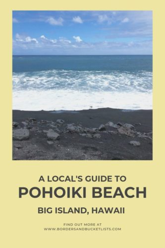 Local's Guide to Pohoiki Beach, Big Island, Hawaii #bigisland #blacksandbeach #pohoiki #hawaii
