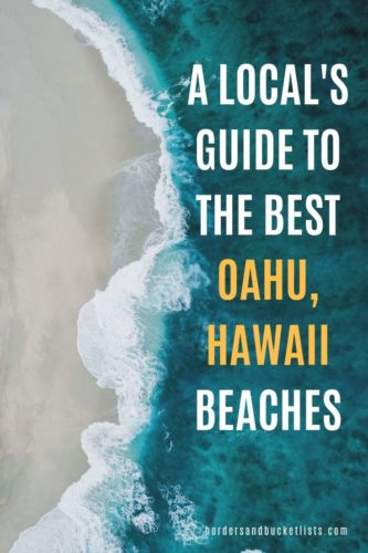 A Local's Guide to the Best Oahu, Hawaii Beaches #oahu #hawaii #oahubeaches #hawaiibeaches