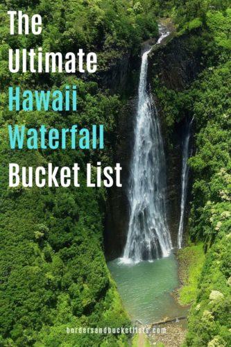 The Ultimate Hawaii Waterfall Bucket List #hawaii #waterfall #oahu #maui #molokai #bigisland #kona #hilo #kauai