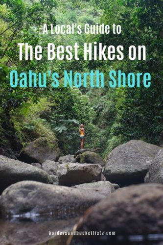 A Local's Guide to the Best Hikes on Oahu's North Shore #oahu #hawaii #northshore #hiking